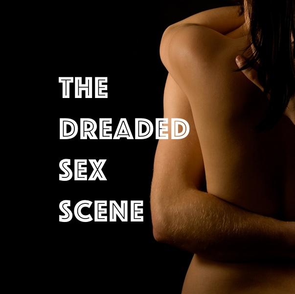 The Dreaded SexScene