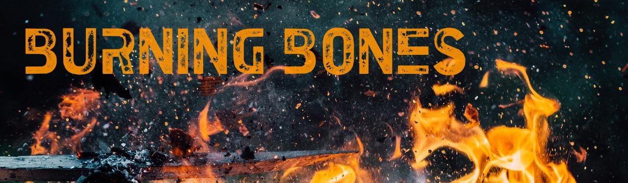 Burning Bones Banner